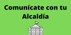 Comunícate con tu Alcaldía